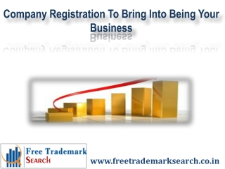 Company Registration To Bring Into Being Your Business