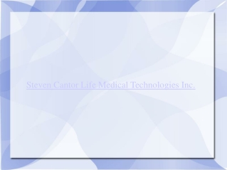 Steven Cantor Life Medical Technologies Inc.