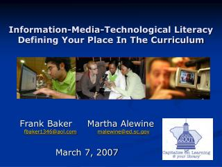 Information-Media-Technological Literacy Defining Your Place In The Curriculum