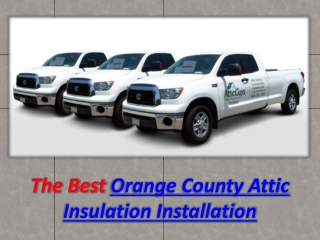 Orange County Attic Insulation Installation