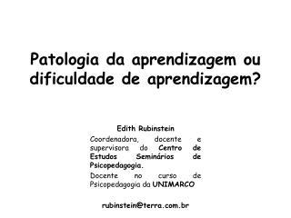 Patologia da aprendizagem ou dificuldade de aprendizagem