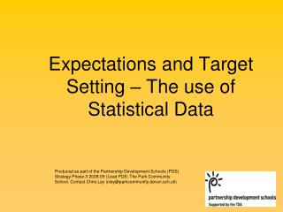 Expectations and Target Setting   The use of Statistical Data