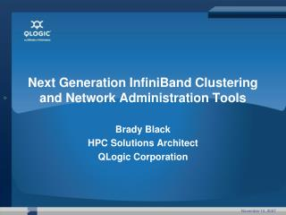 Next Generation InfiniBand Clustering and Network Administration ...