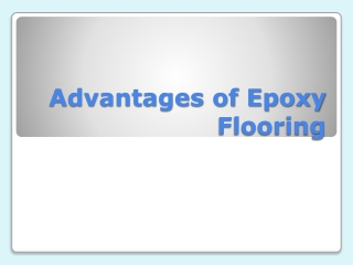 Advantages of Epoxy Flooring