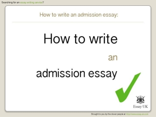 How To Write An Admission Essay | Essay Writing Service