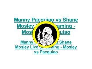 pacquiao vs mosley live streaming -fight video