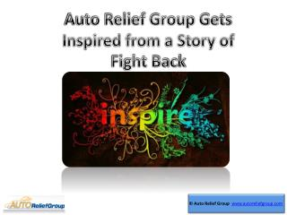 Auto Relief Group Gets Inspired from a Story of Fight Back