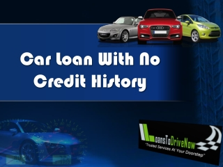 Car Loan With No Credit For Car Buying at LoansToDrive.com