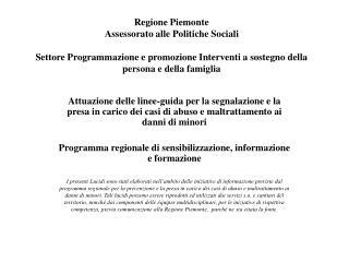 Regione Piemonte Assessorato alle Politiche Sociali Settore ...