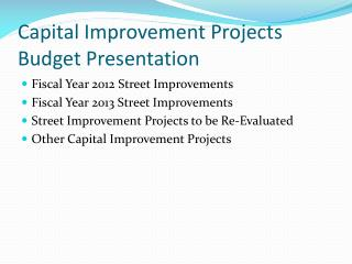 Capital Improvement Projects Budget Presentation