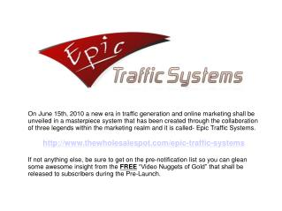Epic Traffic Systems - The Evolution in Traffic Automation