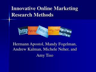 Innovative Online Marketing Research Methods