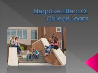 Negative Effect Of College Loans