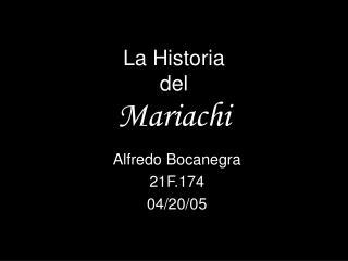 La Historia del Mariachi