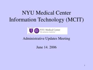NYU Medical Center Information Technology MCIT