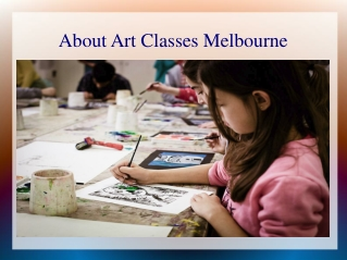 About Art Classes Melbourne