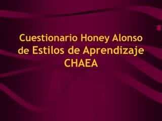 Cuestionario Honey Alonso de Estilos de Aprendizaje CHAEA