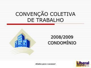 CONVEN  O COLETIVA  DE TRABALHO