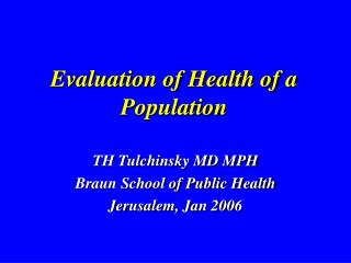 Evaluation of Health of a Population