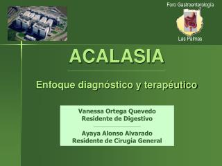 ACALASIA  Enfoque diagn stico y terap utico