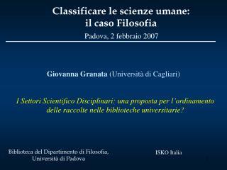 I Settori Scientifico Disciplinari: una proposta per l ordinamento delle raccolte nelle biblioteche universitarie