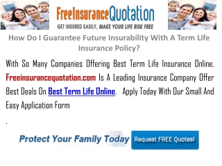 How Do I Guarantee Future Insurability With A Term Life Insu