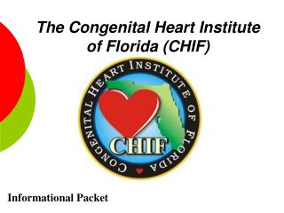 The Congenital Heart Institute of Florida CHIF