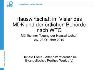 Hauswirtschaft im Visier des MDK und der  rtlichen Beh rde nach WTG M hlheimer Tagung der Hauswirtschaft 26.-28.Oktober