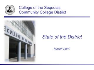 College of the Sequoias Community College District