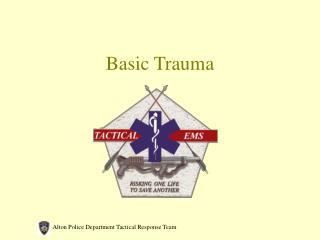 Basic Trauma