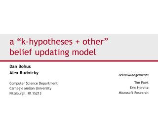 A  k-hypotheses  other  belief updating model