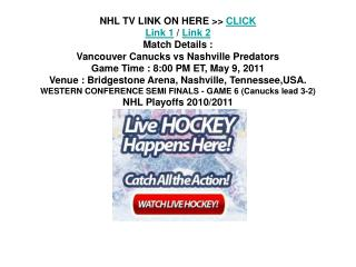 watch nhl vancouver canucks vs nashville predators - game 6