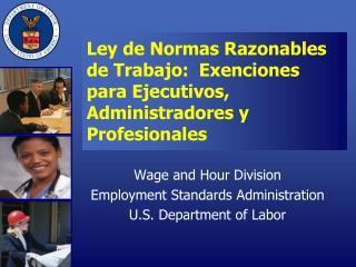Ley de Normas Razonables de Trabajo: Exenciones para Ejecutivos ...