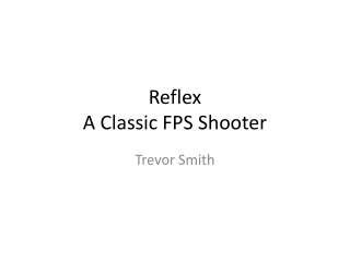 Reflex FPS