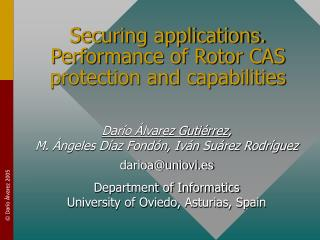 Securing applications. Performance of Rotor CAS protection and ...