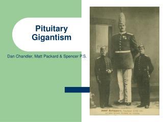 Pituitary Gigantism