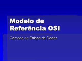 Modelo de Refer ncia OSI