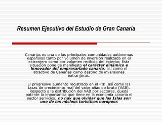 Resumen Ejecutivo del Estudio de Gran Canaria