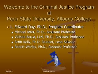 Welcome to the Criminal Justice Program at  Penn State University, Altoona College