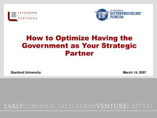 How to Optimize Having the Government as Your Strategic Partner