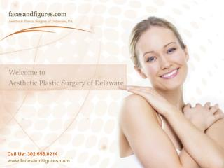 Cosmetic Surgery Center in Delaware