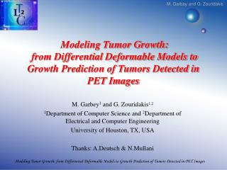 Modeling Tumor Growth: from Differential Deformable Models to ...