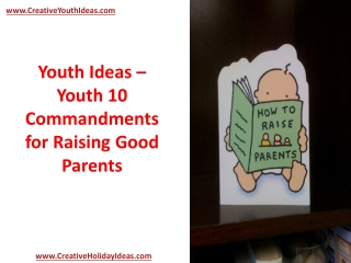 Youth Ideas - Youth 10 Commandments for Raising Good Parents
