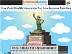 Low Cost Health Insurance For Low Income Families