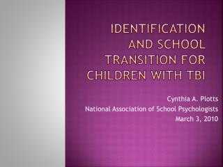 Identification and School Transition for Children with TBI