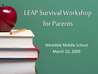 LEAP Survival Workshop for Parents
