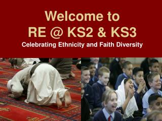 Welcome to RE  KS2  KS3