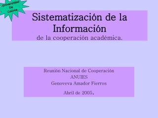 Sistematizaci n de la Informaci n  de la cooperaci n acad mica.