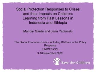 Social Protection Responses to Crises  and their Impacts on Children:  Learning from Past Lessons in  Indonesia and Ethi