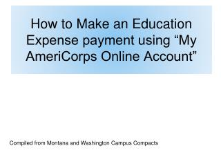 How to Make an Education Expense payment using  My AmeriCorps Online Account
